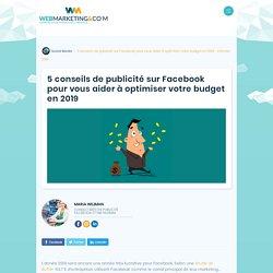 ▷ 5 conseils de publicité sur Facebook pour vous aider à optimiser votre budget en 2019
