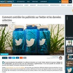 Comment contrôler les publicités sur Twitter et les données collectées