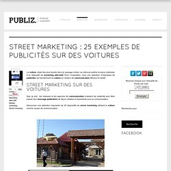 Street Marketing : 25 exemples de publicités sur des voitures