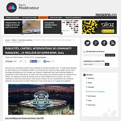 Publicités, chiffres, interventions de community managers… Le meilleur du Super Bowl 2014