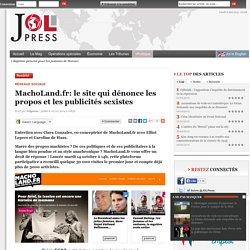 MachoLand.fr: le site qui dénonce les propos et les publicités sexistes