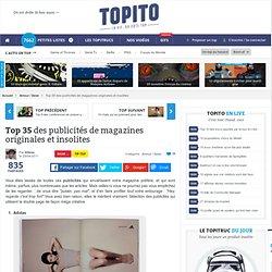 Top 35 des publicités de magazines originales et insolites