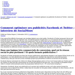 Comment optimiser ses publicités Facebook et Twitter : interview de SocialMoov