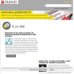 Mercator-Publicitor, marketing étudiant, publicité, multicanal, Dunod Editeur