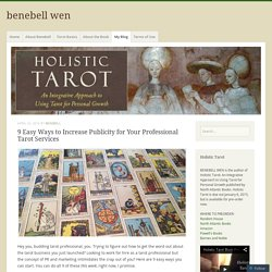 9 Easy Ways to Increase Publicity for Your Professional Tarot Services