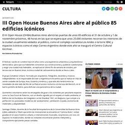 III Open House Buenos Aires abre al público 85 edificios icónicos