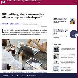 WiFi publics gratuits: comment les utiliser sans prendre de risques ?