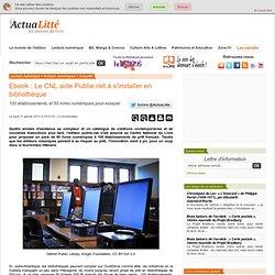 Ebook : Le CNL aide Publie.net à s'installer en bibliothèque