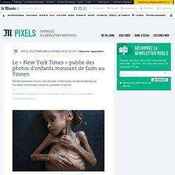 Le «New York Times» publie des photos d'enfants mourant de faim au Yémen