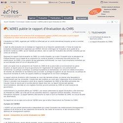 L'AERES publie le rapport d'évaluation du CNRS