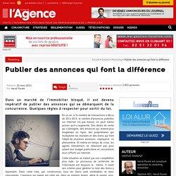 Publier des annonces qui font la différence - Journal de l'Agence
