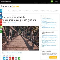 Publier sur les sites de communiqués de presse gratuits