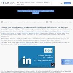Faut-il publier ses contenus sur LinkedIn et/ou Viadeo