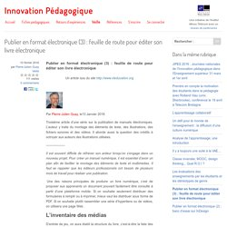 Publier en format électronique (3) : feuille de route pour éditer son livre électronique