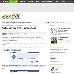 Publier son flux Twitter sur Facebook
