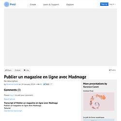 Publier un magazine en ligne avec Madmagz by florence Canet on Prezi
