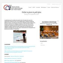 Publier la photo du petit Aylan - ODI