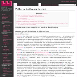 Publier de la video sur Internet
