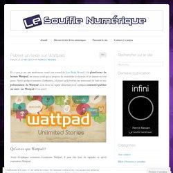 Publier un texte sur Wattpad