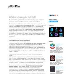 pUbliKtu: La Falsocracia española: Capítulo III