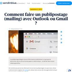 Comment faire un publipostage avec Outlook et Gmail - Sendinblue