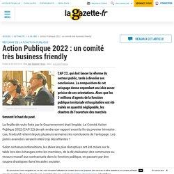 Action Publique 2022 : un comité très business friendly