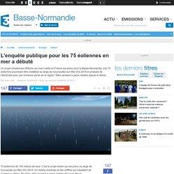 L'enquête publique pour les 75 éoliennes en mer a débuté - France 3 Basse-Normandie