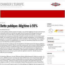 Dette publique: illégitime à 59% - Changer l'Europe!