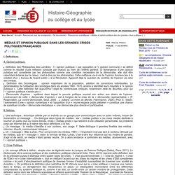 Médias et opinion publique dans les grandes crises politiques françaises