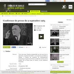 Charles de gaulle - paroles publiques - Conférence de presse du 9 septembre 1965