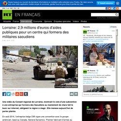 PS Lorrain 2,9 M€ subvention centre militaire pour saoudiens