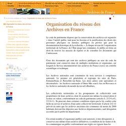 Organisation du réseau des Archives en France