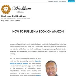 HOW TO PUBLISH A BOOK ON AMAZON – Beckham Publications