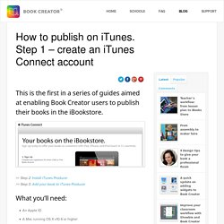 How to publish on iTunes. Step 1 - create an iTunes Connect account