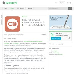 Plan, Publish, and Promote Content With Evernote + CoSchedule