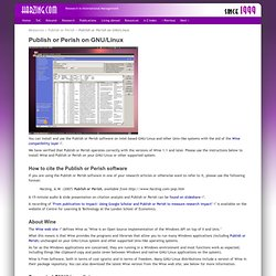 Publish or Perish on GNU/Linux