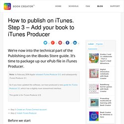 How to publish on iTunes. Step 3 - Add your book to iTunes Producer