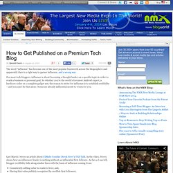 How to Get Published on a Premium Tech Blog — BlogWorld Expo Blog