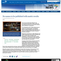 No names to be published with matric results:Tuesday 25 November 2014