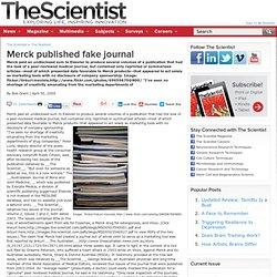 Scientist: Merck published fake journal