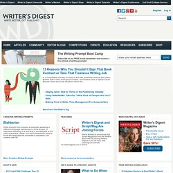 Writer?s Digest - Write Better - Get Published - Be Creative