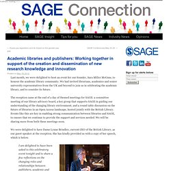 Academic libraries and publishers: Working together in support of the creation and dissemination of new research knowledge and innovation | SAGE Connection