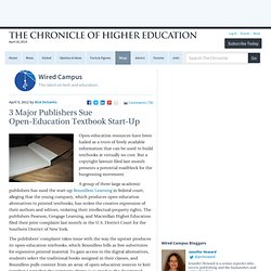 3 Major Publishers Sue Open-Education Textbook Start-Up - Wired Campus