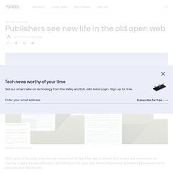 Publishers see new life in the old open web
