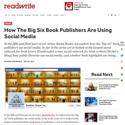 How The Big Six Book Publishers Are Using Social Media