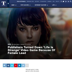 Publishers Turned Down 'Life Is Strange' Video Game Because Of Female Lead