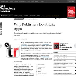 Why Publishers Don't Like Apps