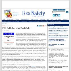 FOOD SAFETY MAGAZINE 14/11/13 FDA Publishes 2013 Food Code