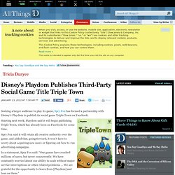 Disney's Playdom Publishes Third-Party Social Game Title Triple Town - Tricia Duryee - Commerce