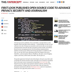 First Look Publishes Open Source Code To Advance Privacy, Security and Journalism